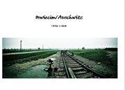 Oswiecim / Auschvitz